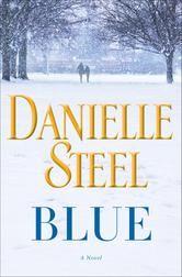 Blue - A Novel ebook by Danielle Steel #Kobo #ReadMore #eBook #Romance