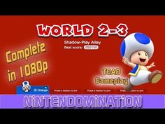Super Mario 3D World - Complete World 2-3 - TOAD Gameplay