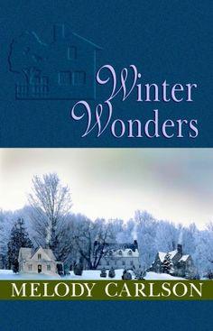 Winter Wonders (The Tales from Grace Chapel Inn Series #4...