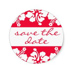 Hibiscus Flower Save The Date Label (Red) Round Stickers