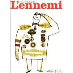 L'ennemi : Davide Cali, Serge Bloch: Livres