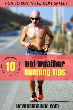 10 Warm Weather Running Tips to keep you safe while running in the heat. #running #runningtips
