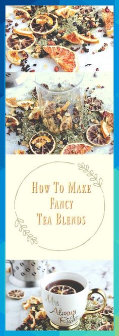 How To Make Fancy Tea Blends Plus My Favorite Citrus Blend With a little bit of time beautiful citrus dried fruits and flowers you can make your own tea blends via ovens. Comida Diy, Homemade Tea, Weight Loss Tea, Fruit Tea, Tea Blends, Vegetable Drinks, Tea Recipes, Fruit Recipes, Drink Recipes