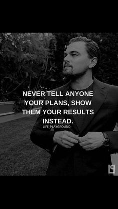 Leonardo DiCaprio Success Quotes Leonardo DiCaprio is an award winning American… Actions speak louder than words - Great Quotes, Quotes To Live By, Me Quotes, Motivational Quotes, Inspirational Quotes, Qoutes, Good Guy Quotes, Actor Quotes, Epic Quotes