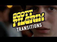 Exploring Edgar Wright's Imaginative Use of Scene Transitions in Scott Pilgrim vs. the World
