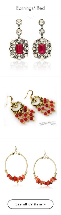 """""""Earrings/ Red"""" by thesassystewart on Polyvore featuring jewelry, earrings, red, gold diamond jewelry, gold jewelry, gold earrings, tri color gold earrings, red ruby earrings, red earrings and boho jewelry"""