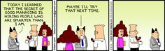 The Hiring Strategy of Dilbert Boss - Is it yours as well? The Dilbert Strip for February 12, 2013