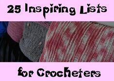 25 organizations that accept crochet donations.