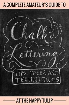 Chalk Lettering — Tips, Ideas, and Techniques [Part One]