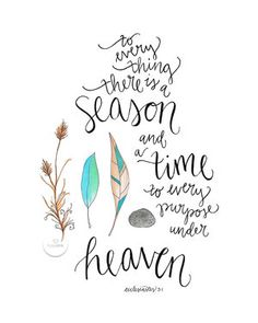 To every thing there is a season and a time to every purpose under heaven II hand lettered scripture art II hope ink. Bible Verses Quotes, Bible Scriptures, Faith Quotes, Verses For Encouragement, Bible Verses About Happiness, Calligraphy Quotes Scriptures, Strength Scriptures, Scripture Lettering, Motivational Scriptures