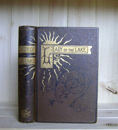 Lady of the Lake by Sir Walter Scott 1883 by CrookedHouseBooks