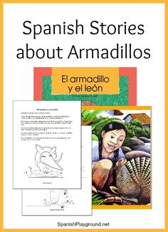 Armadillo facts and stories for Spanish learners. Printable stories and activities introduce kids to this fascinating Latin American animal.