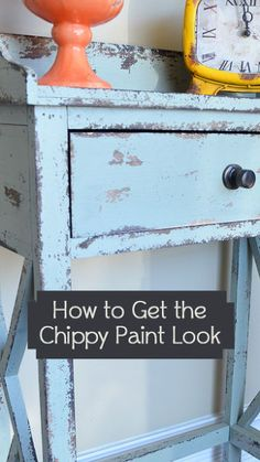 how to get the chippy paint look, painted furniture