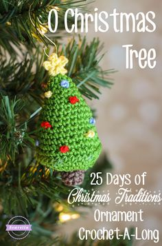 O Christmas Tree   25 Days of Christmas Traditions Ornament CAL   Free Crochet Pattern from Sewrella