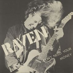 "For Sale -Raven Don't Need Your Money UK  7"" vinyl single (7 inch record)- See this and 250,000 other rare and vintage records & CDs at http://eil.com/"