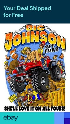 5cbf5eea BIG JOHNSON Tee Off Road Shell love it on all fours! Shirt Shirt Outfit,
