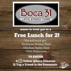 @boca31.denton wants to treat you to a free lunch!  It's as easy as possible to enter! Just follow @boca31.denton on Instagram & tag a friend in the comments. 1 entry per person. We'll run this til Wednesday evening! Okay... go!  #dentonslacker #boca31 #denton #dentontx #dentontexas #dentoning #doingitdenton #unt #twu #nctc #dentonite #discoverdenton #wedentondoit #wddi #onlyindenton #scoutdenton #empanadas #freetacos #wearedenton #dentonlocaldentonproud #dentonproud