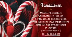 Afrikaanse Quotes, Christmas Quotes, Birthday Wishes, Prayers, Christmas Decorations, Xmas, Sayings, Anniversary, Decor Ideas