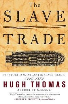 After many years of research, award-winning historian Hugh Thomas portrays, in a balanced account, the complete history of the slave trade. Beginning with the first Portuguese slaving expeditions, he describes and analyzes the rise of one of the largest and most elaborate maritime and commercial ventures in all of history. Between 1492 and 1870, approximately eleven million black slaves were carried from Africa to the Americas to work on plantations, in mines, or as servants in houses. The…