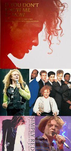 Simply Red — Original Members: Mick Hucknall (vocals), Fritz McIntyre, Tim Kellett, Tony Bowers, Chris Joyce & David Fryman