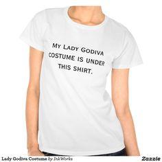 Lady Godiva Costume Tees