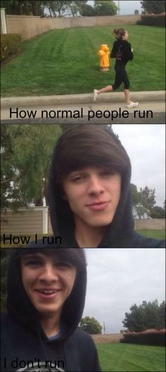 Don't Be Silly, I Don't Run