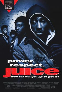 Juice (1992) Omar Epps, Tupac Shakur, Jermaine 'Huggy' Hopkins, Khalil Kain. 'Juice' is about 4 inner-city teens who get caught up in the pursuit of power and happiness, which they refer to as 'the juice'. #Crime #Drama #Thriller
