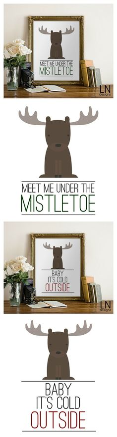 Free Meet Me Under the Mistletoe and Baby It's Cold Outside Printables. Get 20 More FREE Holiday Printable on www.prettymyparty.com.