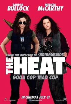 The Heat.- funny movie but laced with way too much profanity