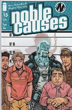 NOBLE CAUSES #15 Image Comics 2nd series Sex Secrets and Super Powers