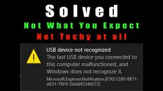 USB Device not Recognized - Problem Solved - Not What I expected!