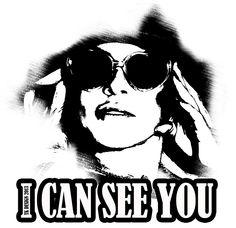 Ich kann dich sehen...