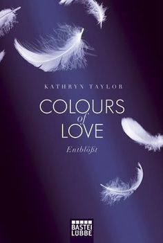Romance Review | Uncovered - Colours of Love by Kathryn Taylor