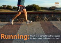 Running: one foot in front of the other
