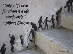 Life lived for others....