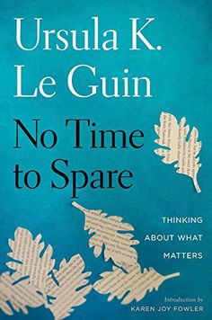 https://flic.kr/p/VmXCFV | USA Ursula K. Le Guin No Time to Spare © David & Myrtille / Arcangel Images
