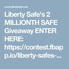 e61f0f4aa4b Liberty Safe s 2 MILLIONTH SAFE Giveaway ENTER HERE  https   contest.fbapp