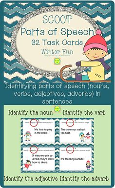 $ Winter Fun - Parts of Speech Scoot - 32 differentiated task cards - in color and B&W - identifying nouns, verbs, adjectives and adverbs in sentences