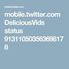 mobile.twitter.com DeliciousVids status 913110503563698178
