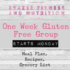 Gluten Free One Week Challenge starts Monday! Jan 30th- Feb 5th  I will be giving out a lot of information including exact meal plan recipes and grocery list for the week. If you're ready to see how much better your body can feel without gluten drop your name and how you are listed on Facebook and I will friend you! Totally free group...but I will limit it to only non beachbody coaches or those not already working with one.  I will require you to sign up for a free membership under me so…