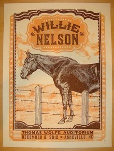 """Willie Nelson - silkscreen concert poster (click image for more detail) Artist: Status Serigraph Venue: Thomas Wolfe Auditorium Location: Asheville, NC Concert Date: 12/6/2012 Size: 18"""" x 24"""" Edition:"""