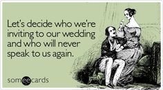 Wedding Planning Stress Funny Hilarious Ideas For 2019 Wedding Planning Quotes, Wedding Quotes, Wedding Humor, Wedding Stuff, Wedding Ecards, Wedding Things, Funny Wedding Cards, Funny Wedding Invitations, Funny Wedding Meme