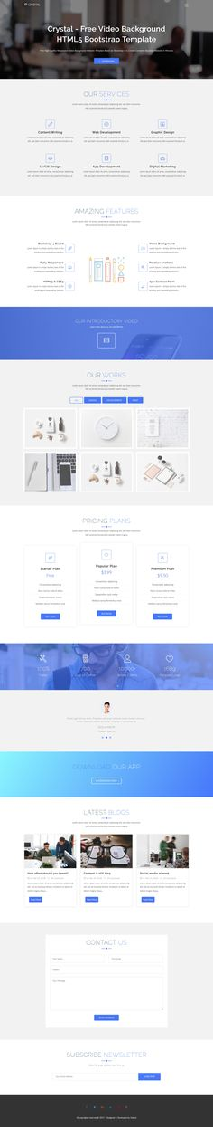 'Crystal' is a free long-scrolling One Page HTML template with a clean design. Features include a background video header, parallax scrolling section dividers, portfolio section with category filters plus big image previews, pricing table, testimonial slider, an AJAX sending contact form and ends with a newsletter sign up box.