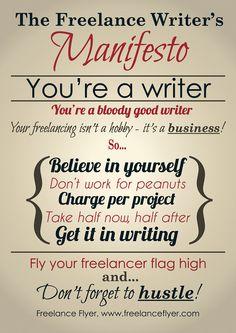 The Freelance Writer's Manifesto We All Need (Poster) — Freelance Flyer #freelance #writing #freelancing