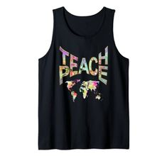 Teach Peace-Movement Tshirt Tank Top Power of Words