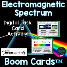 Electromagnetic Spectrum - Distance Learning Compatible Digital Boom Cards™ Science Lessons, Life Science, Electromagnetic Spectrum, Space Activities, Radio Wave, Middle School Science, Physical Science, Earth Science, Task Cards