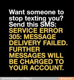 this is hilarious, i'm going to respond to any weirdo texters like this from now on =D