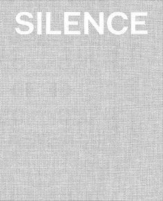 Kamps, Toby, Steve Seid, and Jenni Sorkin. Silence. Houston: The Menil Collection, 2012. Print.