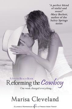 Reforming the Cowboy: A South Beach Book