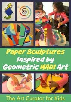 The Art Curator for Kids - Paper Sculptures inspired by Geometric MADI Art - Cultural Art for Kids, MADI Art Project for Kids. From @Cindy, The Art Curator for Kids